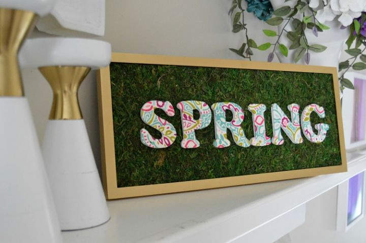 s 25 small decor ideas that will add some spring to your home, Spring Mantel Sign