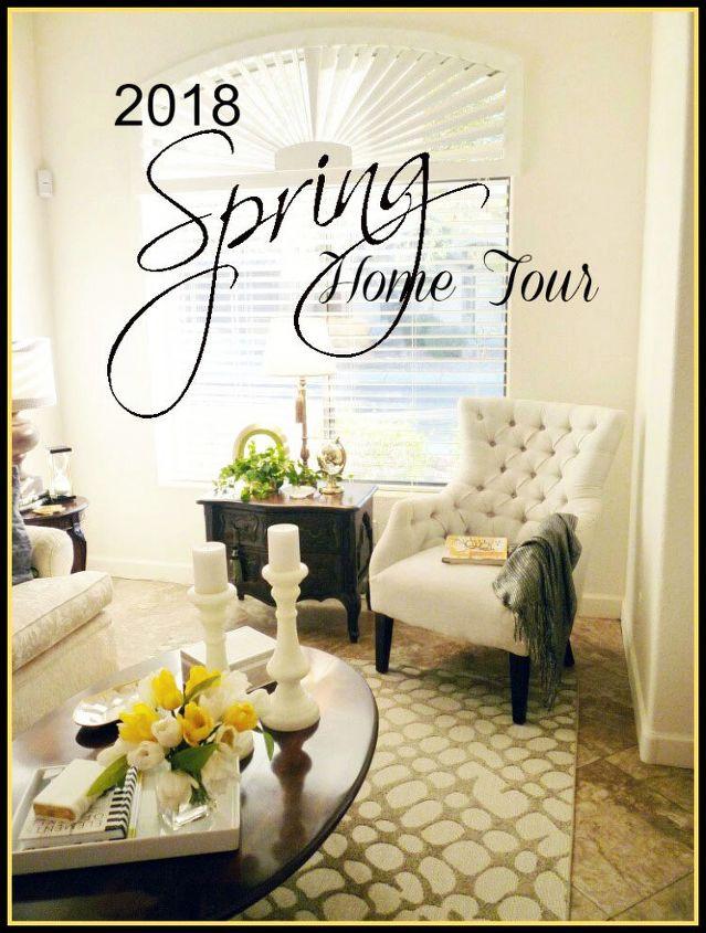 2018 spring home tour my home