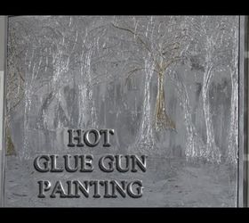 Drawing With A Glue Gun Makes Amazing Paintings Hometalk