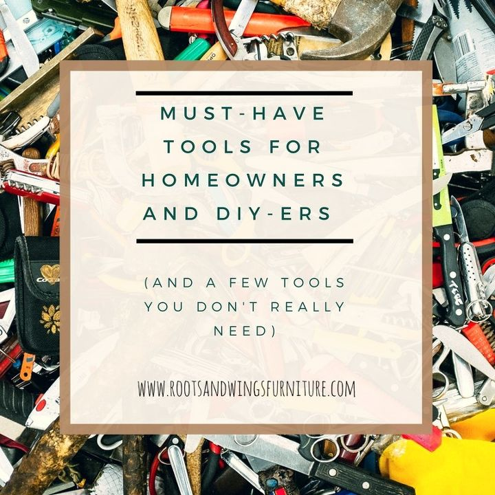 must have tools for homeowners and diy ers
