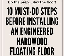 10 must do steps before installing an engineered hardwood floor