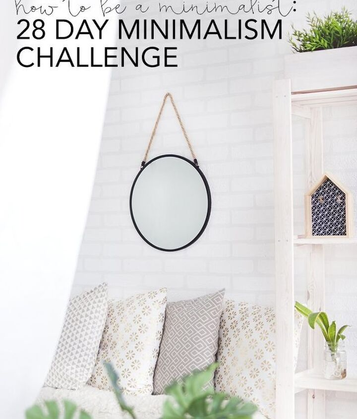 28 day minimalism challenge