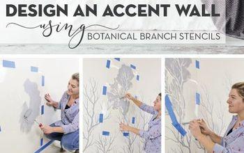 DESIGN AN ACCENT WALL USING BOTANICAL BRANCH STENCILS