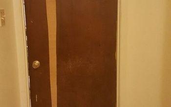q how can i repair my bedroom door i like the doors have i don t want