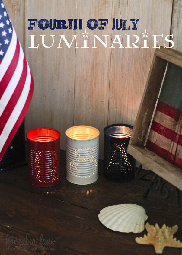 s 18 beautiful crafts for the 4th of july, Tin Luminaries