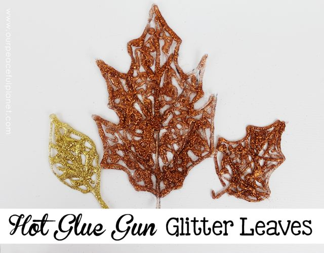 s 18 fun ways to add glitter to your home decor, Hot Glue Glitter Leaves