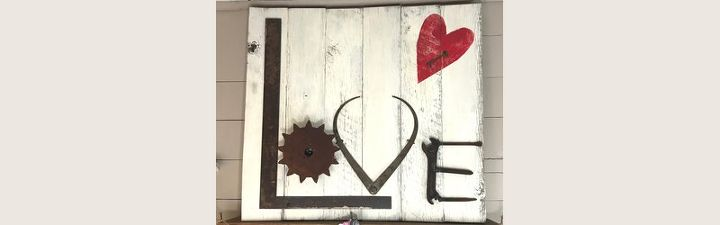 love sign made from reclaimed wood and salvaged junk