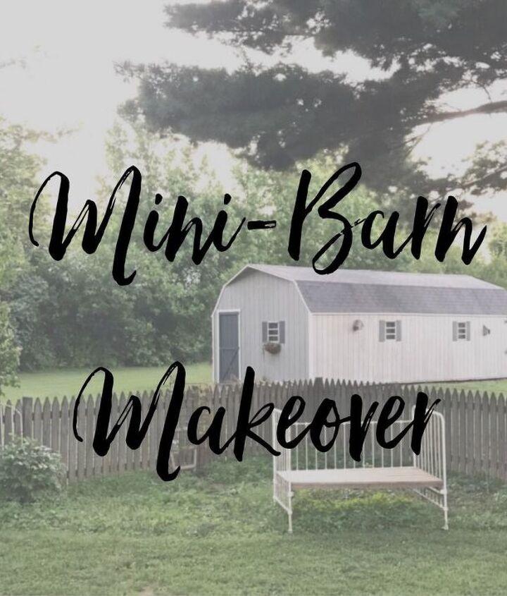Mini-Barn Makeover