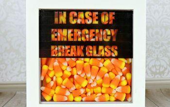 Break Glass in Case of Emergency Candy Decor Project