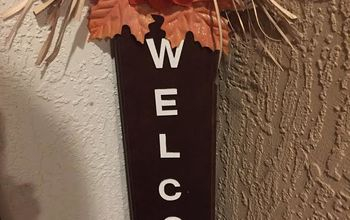 welcome sign just outside my front door on the porch, Added letters and embellishments