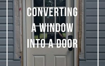 How We Converted a Window Into a Door