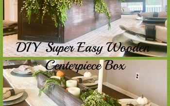 DIY Super Easy Wooden Centerpiece Box