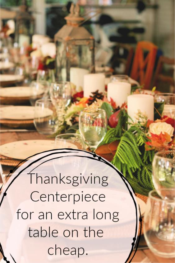 super long thanksgiving centerpiece on the cheap