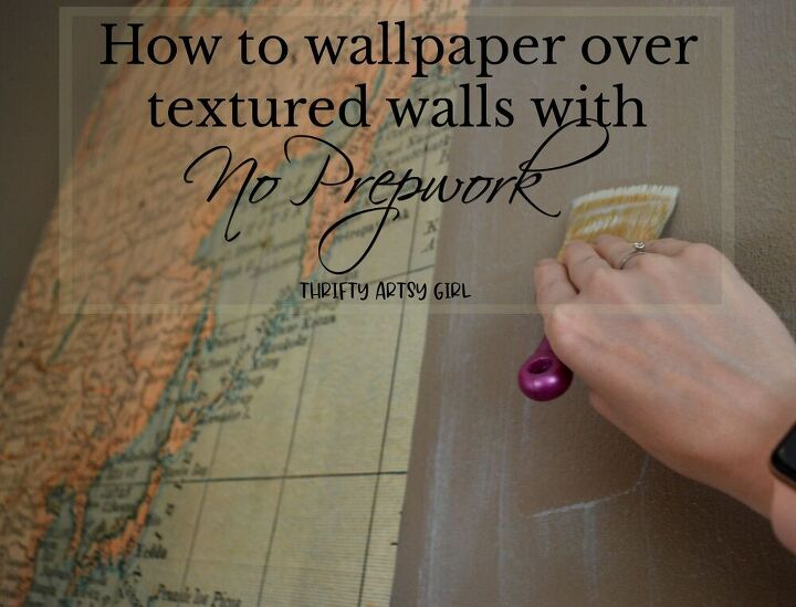 how to wallpaper over textured walls with no prepwork