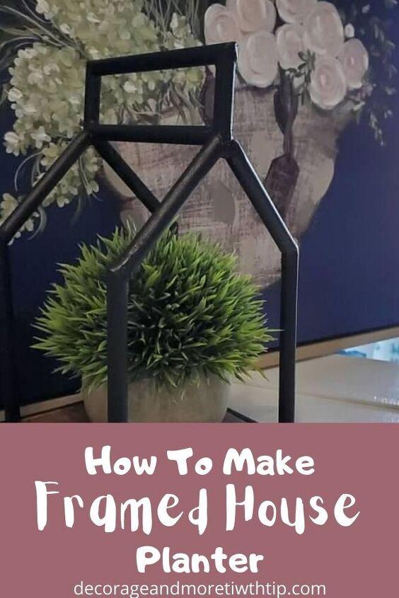 how to make a house framed planter