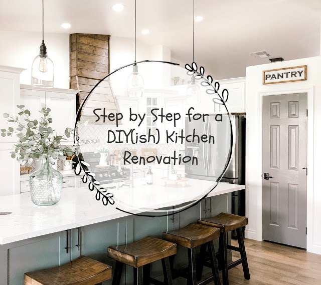 step by step for diy ish kitchen renovation