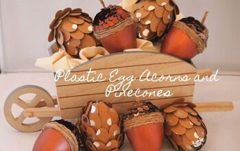Leftover Plastic Easter Eggs? Make Fall Acorns and Pinecones