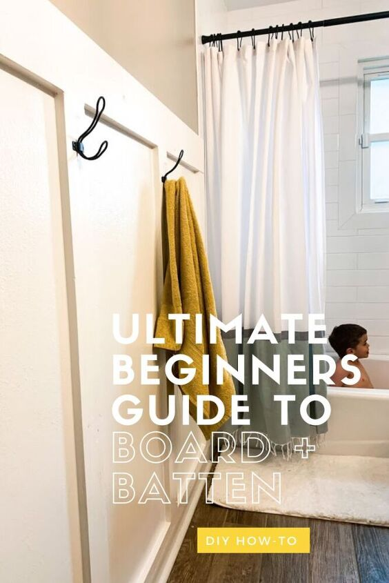 the ultimate beginners tutorial to board and batten