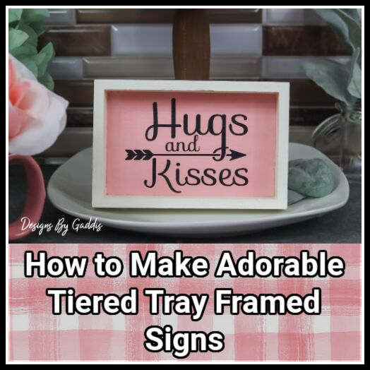 valentines day tiered tray mini wood sign diy