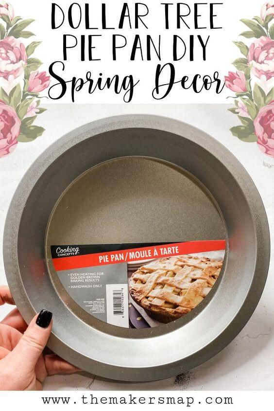 dollar tree pie pan diy spring decor