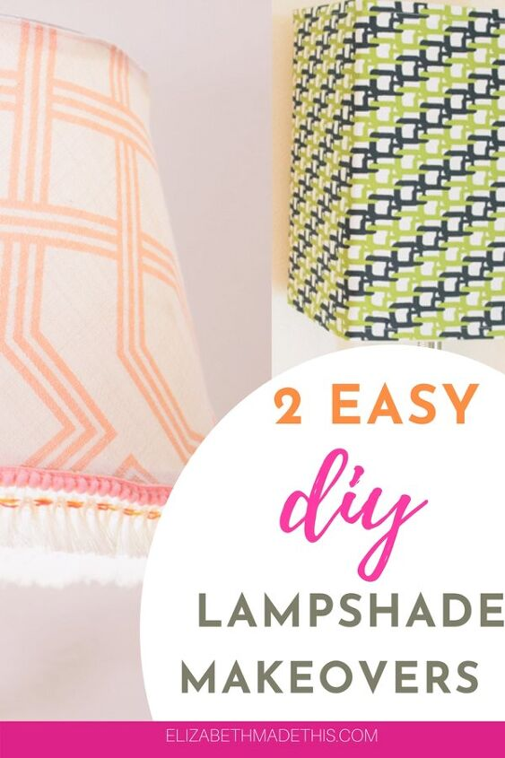 2 easy diy lampshade makeovers you ll want to try now