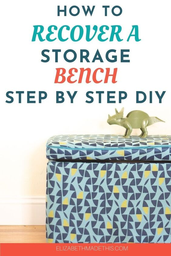 how to upholster a storage bench that ll make you smile
