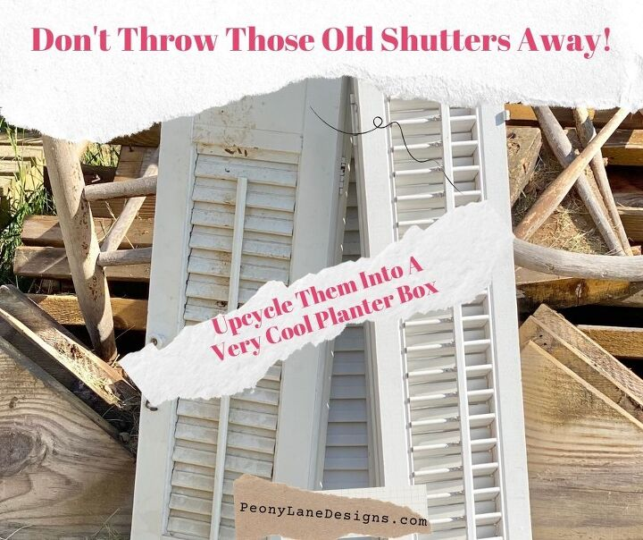 upcycled old shutters into a planter box