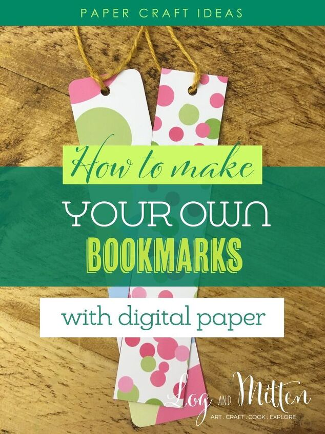 how to make your own bookmarks with digital paper