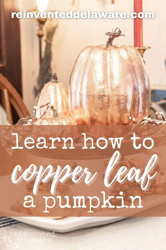 learn how to copper leaf a pumpkin