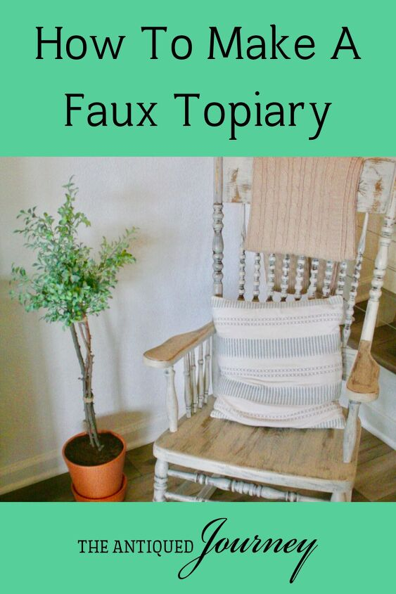 how to make a faux topiary the antiqued journey