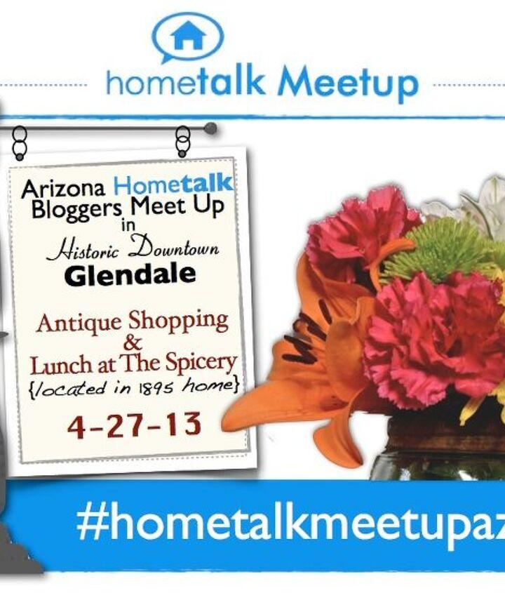 Hometalk Meetup in Glendale, Arizona info