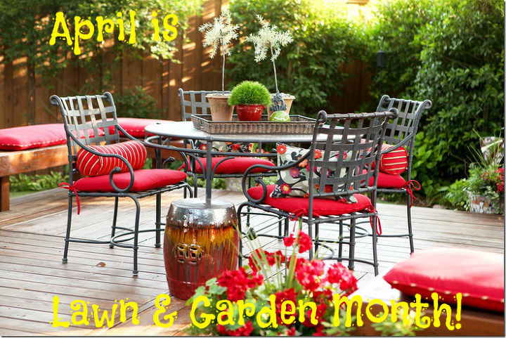 April is Lawn and Garden Month.