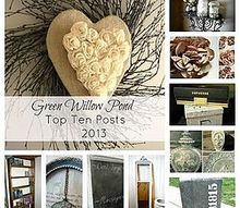 green willow pond top ten posts of 2013, crafts, home decor