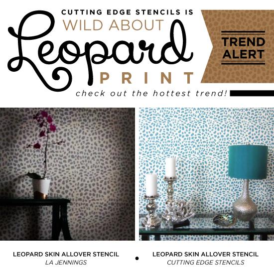 wild about leopard print, bathroom ideas, home decor, painting, wall decor, Cutting Edge Stencils shares home decor ideas for decorating with the trendy Leopard Skin Allover stencil pattern