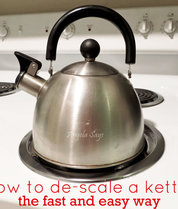 the no scrub way to de scale a kettle, cleaning tips