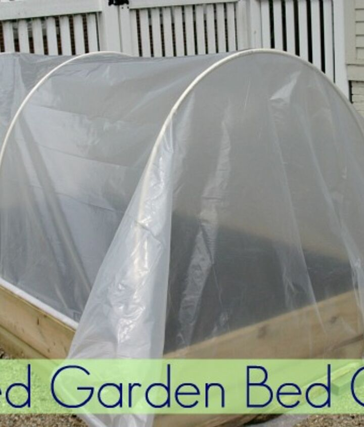 Keep out the cold and the critters with a cover on your raised garden bend.