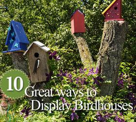 Gentil 10 Great Ways To Display Birdhouses In Your Garden, Gardening