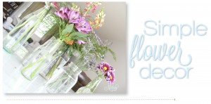 budget home decorating, flowers, home decor, simple flower decor with mason jars and bottles