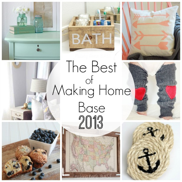 best of 2013 at making home base hometalk