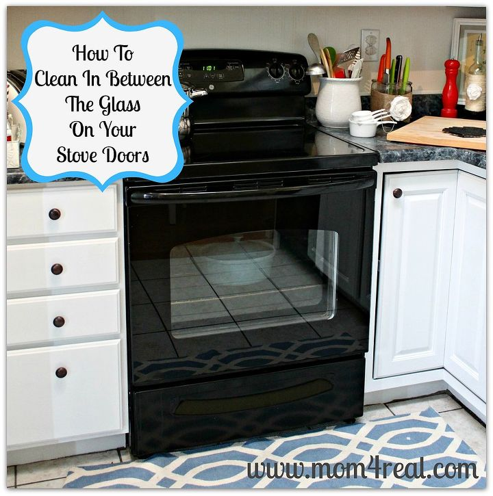 How To Clean In Between The Glass On Your Stove Doors Hometalk