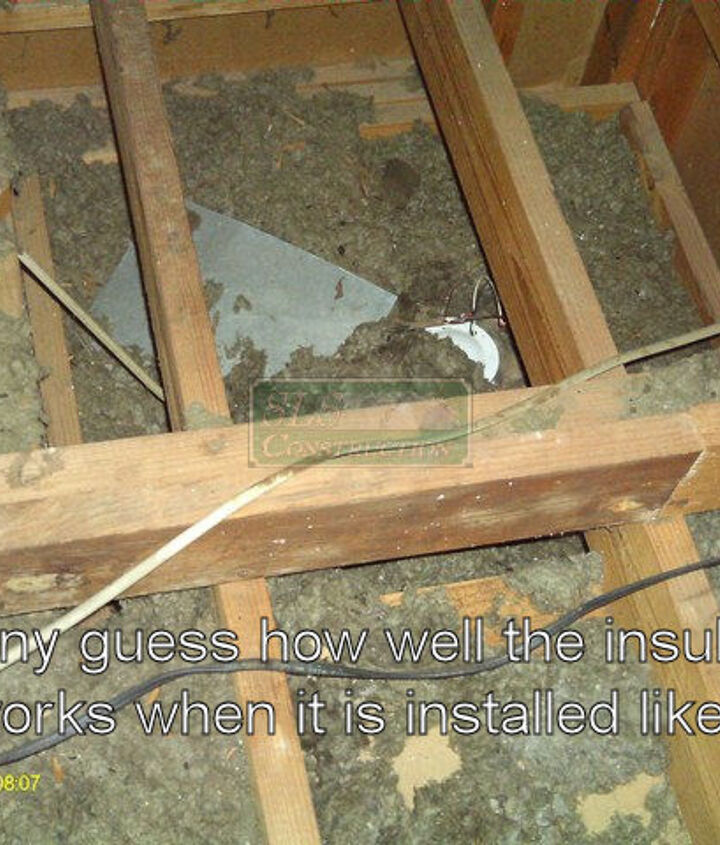 Guess what happens if you pay someone to add more insulation & they come across an area like this