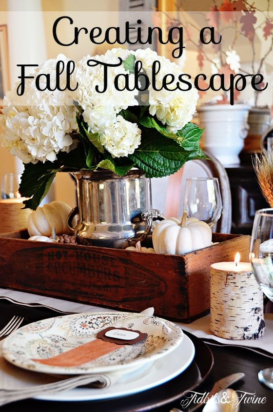 Tablescape made from Repurposed Items from: http://tidbitsandtwine.com/creating-a-fall-tablescape/