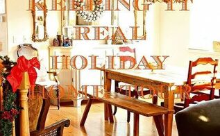 keeping it real holiday home tour, christmas decorations, seasonal holiday decor, It s like Festivus for the Rest of Us No need to feel inadequate here join the tour dog hair dust bunnies and all