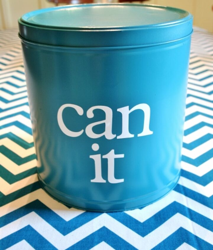 Then cut out (or stencil) a vinyl saying and adhere it to the can!
