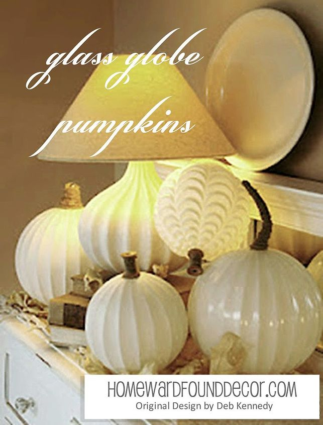 Find easy steps to make your own at http://homewardfounddecor.blogspot.com/2012/08/glass-globe-pumpkins.html