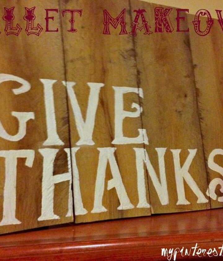 My Give Thanks pallet makeover.