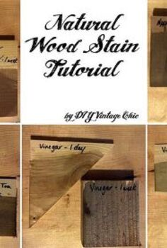 natural wood stain tutorial, painting, woodworking projects