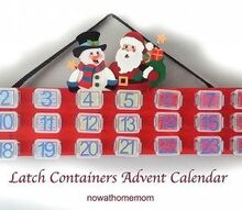 how to make your own advent calendar out of dollar store latch contain, christmas decorations, crafts, seasonal holiday decor, DIY Latch Containers Advent Calendar