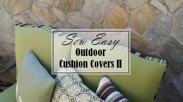 sew easy outdoor cushion tutorial part two, crafts, outdoor furniture,  painted furniture, - Sew Easy Outdoor Cushion Cover Tutorial (Part Two) Hometalk