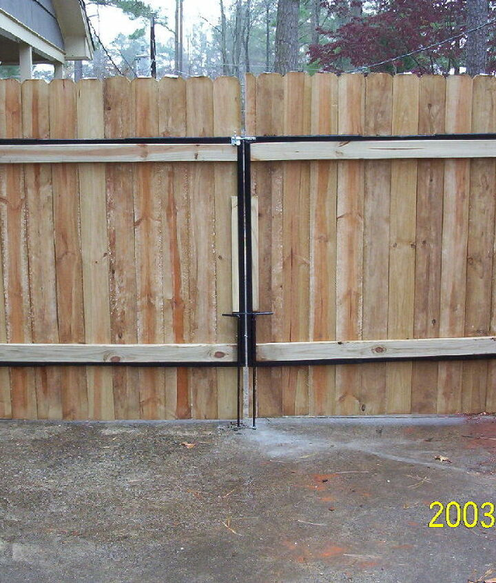 This is when I first built my gate.